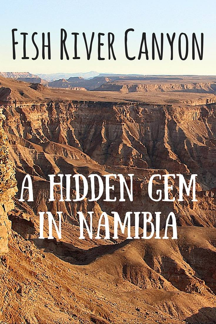 Fish River Canyon a hidden gem in Namibia