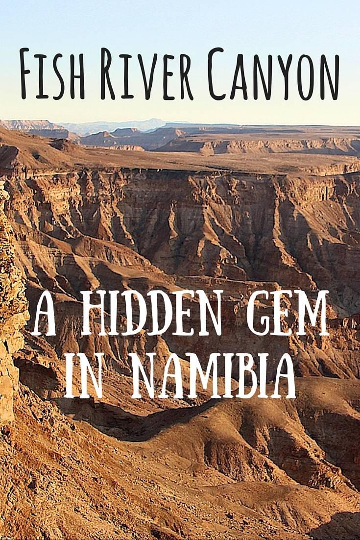 Fish River Canyon a hidden gem in Namibia