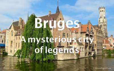 Bruges – A mysterious city of legends