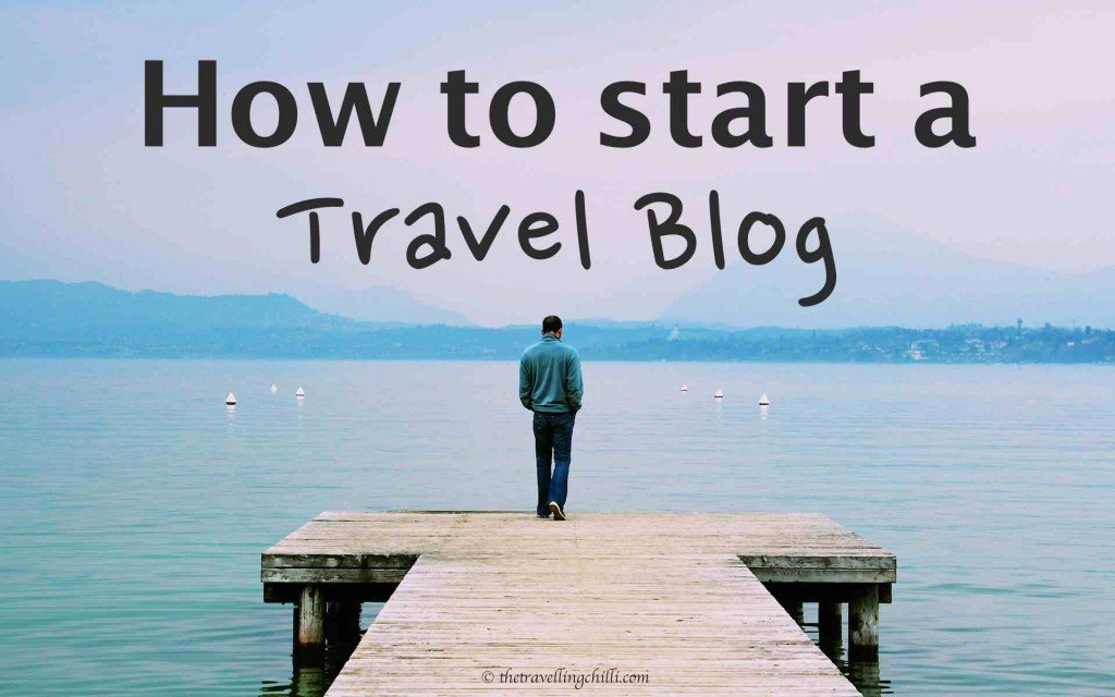 'how to start a travel blog'