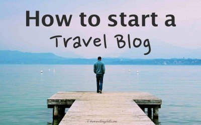 How To Start A Travel Blog – It's not that hard