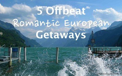 5 Offbeat romantic European getaways