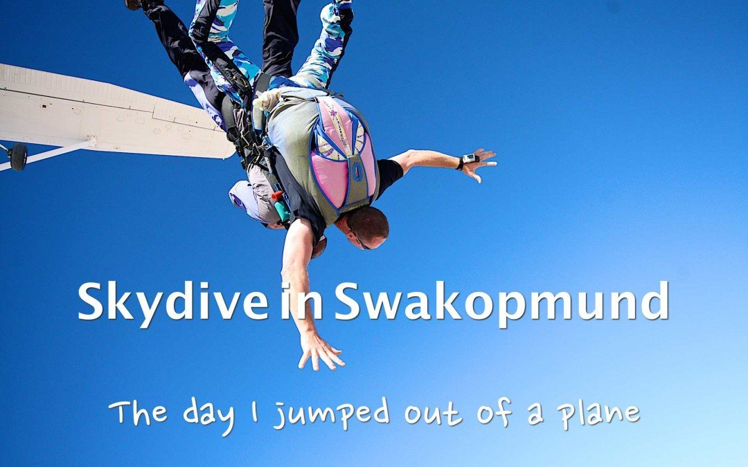 Skydive in Swakopmund – The day I jumped out of a plane