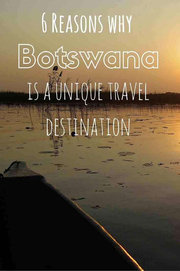 why botswana is a unique travel destination