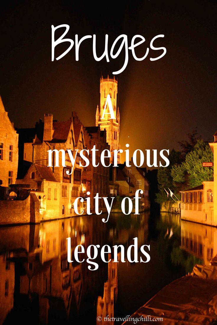 Bruges mysterious city of legends belgium
