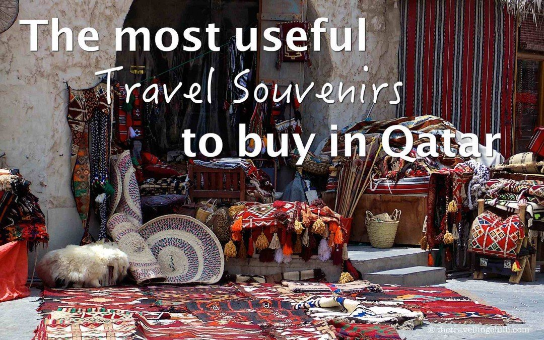 The most useful travel souvenirs to buy in Qatar