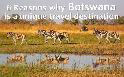 6 reasons why Botswana is a unique travel destination