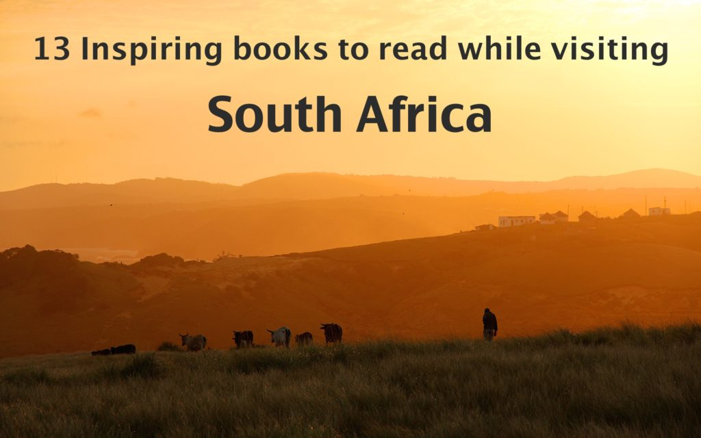 inspiring books to read while visiting South Africa | best books about South Africa | books on South Africa | South African books to read