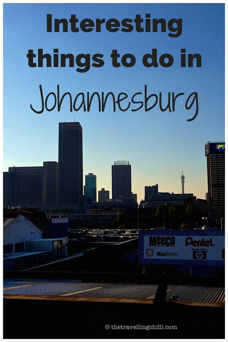 interesting things to do in Johannesburg South Africa