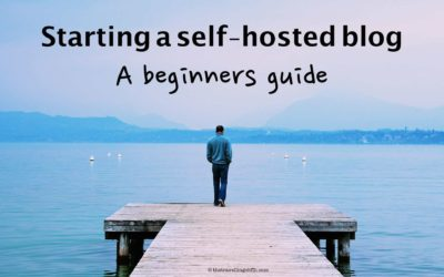 Starting a self-hosted blog – A beginners guide