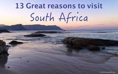 13 Great reasons why you should visit South Africa