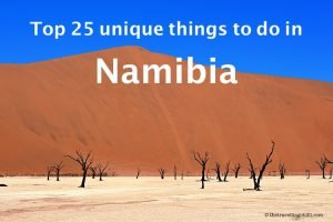 25 Unique things to do in Namibia