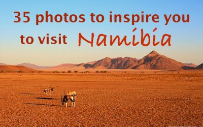 35 Photos to inspire you to visit Namibia