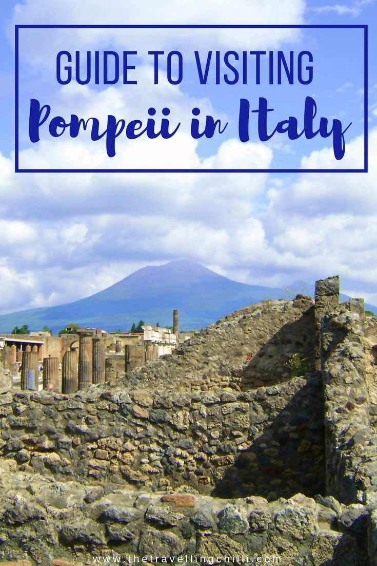 Guide to visiting Pompeii in Italy