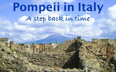 Pompeii in Italy – A step back in time
