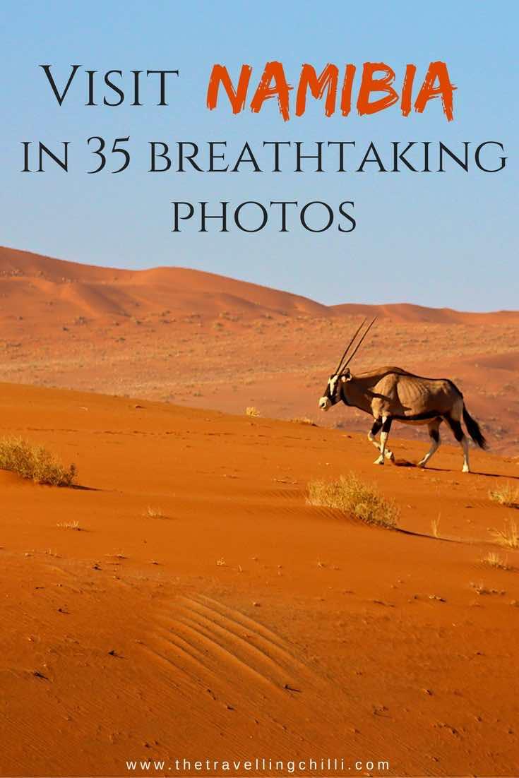 Visit Namibia in 35 breathtaking photos