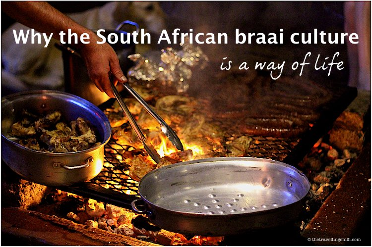 South African Braai culture | south african food culture | what is a south african braai