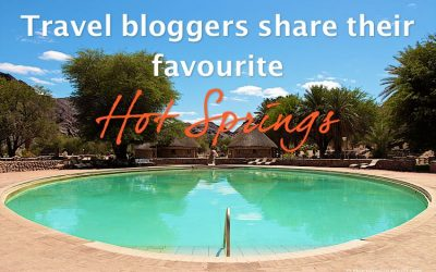 Travel bloggers share their favourite Hot Springs