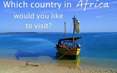 Which country in Africa would you like to visit?