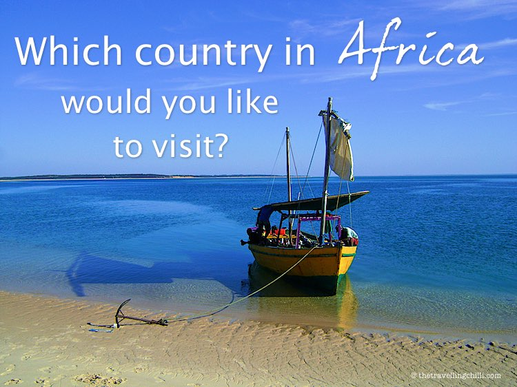 Which country in Africa would you like to visit