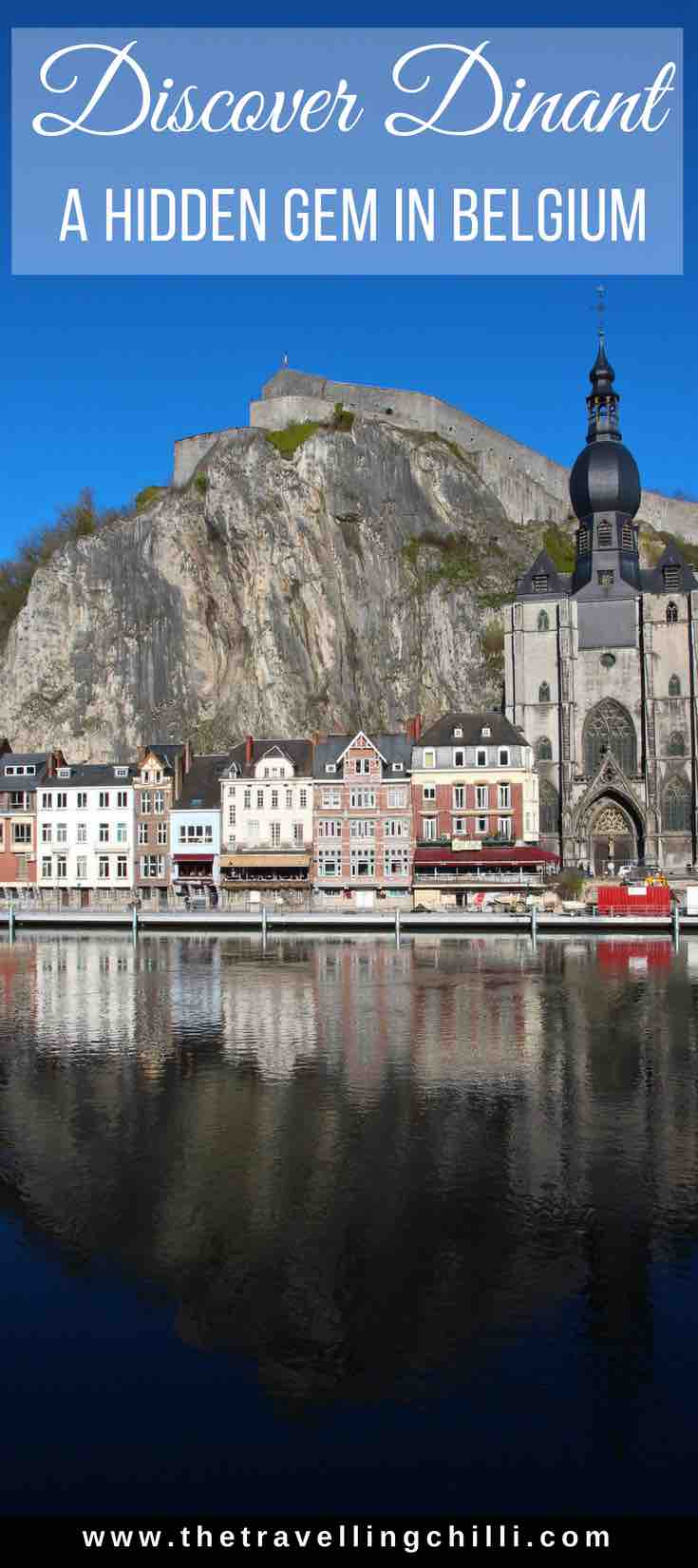 Discover Dinant a hidden gem in Belgium