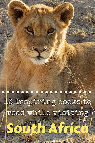 13 inspiring books to read while visiting South Africa | Books about South Africa | South African books | South African novels #southafrica #southafricanbooks