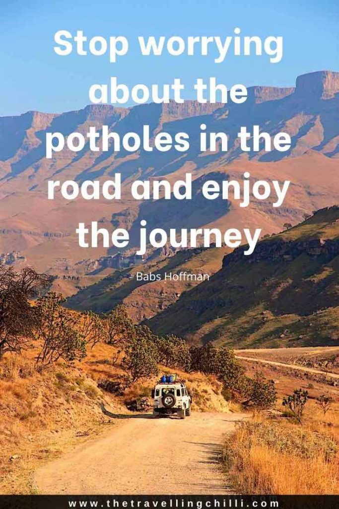 Stop worrying about the potholes in the road and enjoy the journey | Babs Hoffman | Road Trip Quotes | Travel Quote | Road Trip Captions