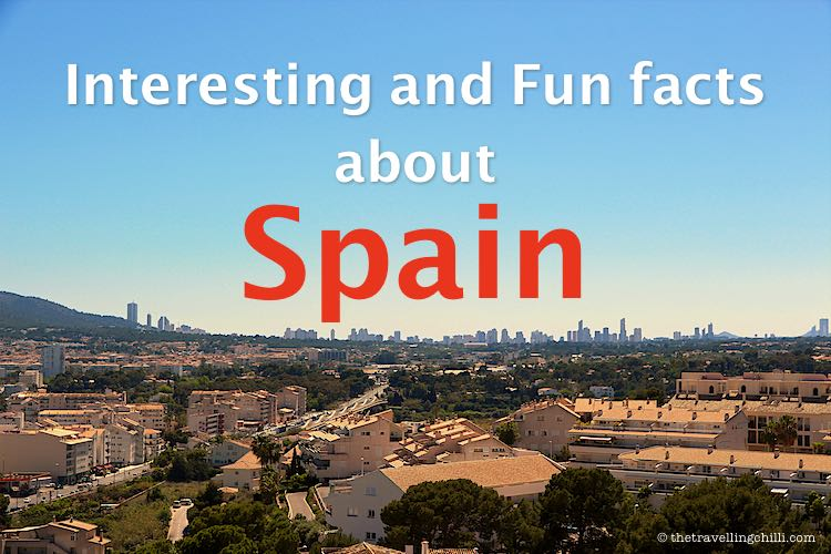 Interesting facts about Spain | Fun facts about Spain