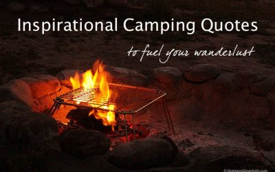 40 Camping quotes to inspire your next outdoor adventure