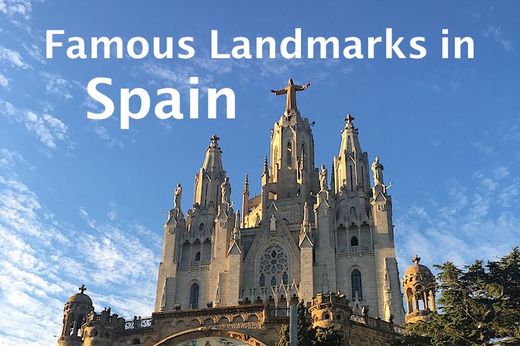 20 Famous landmarks in Spain or Spain landmarks one of them is the Tibidabo Cathedral in Barcelona