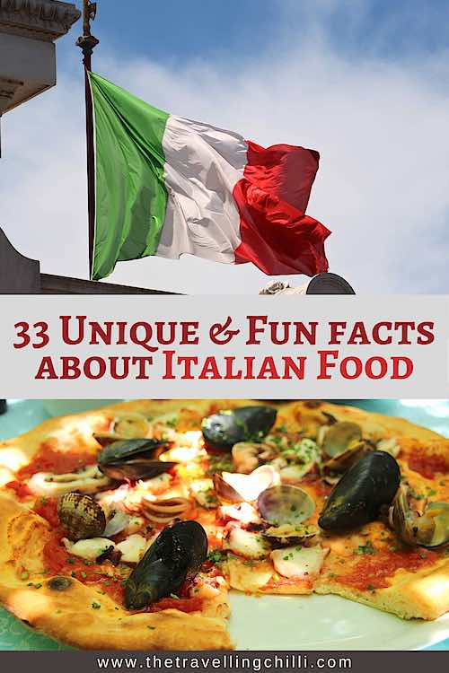 33 Unique and fun facts about Italian food with the Italian flag and an Italian pizza